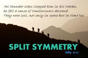 Mountain split symmetry